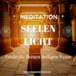 Beitrabsbild Seelen Licht Meditation